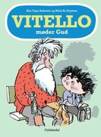 Vitello møder Gud - Kim Fupz Aakeson,Niels Bo Bojesen
