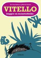 Vitello bygger en monsterfælde - Kim Fupz Aakeson,Niels Bo Bojesen
