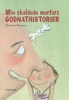 Min skaldede morfars godnat historier - Thorstein Thomsen