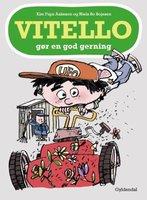 Vitello gør en god gerning - Kim Fupz Aakeson,Niels Bo Bojesen