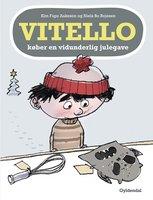 Vitello køber en vidunderlig julegave - Kim Fupz Aakeson, Niels Bo Bojesen