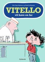 Vitello vil have en far - Kim Fupz Aakeson,Niels Bo Bojesen