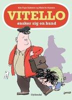 Vitello ønsker sig en hund - Kim Fupz Aakeson,Niels Bo Bojesen