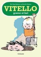 Vitello graver et hul - Kim Fupz Aakeson, Niels Bo Bojesen