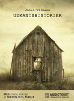 Udkantshistorier - Jonas Wilmann