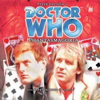 Doctor Who - 002 - Phantasmagoria - Big Finish Productions