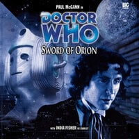 Doctor Who - 017 - Sword of Orion - Big Finish Productions