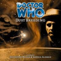 Doctor Who - 021 - Dust Breeding - Big Finish Productions