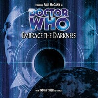 Doctor Who - 031 - Embrace the Darkness - Big Finish Productions