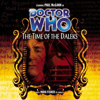 Doctor Who - 032 - The Time of the Daleks - Big Finish Productions
