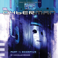 Cyberman 1.1: Scorpius - Big Finish Productions