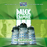 Dalek Empire 3.3 The Survivors - Nicholas Briggs