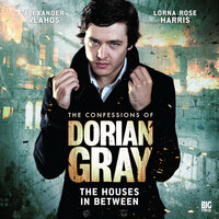 The Confessions of Dorian Gray - The Houses In Between - Scott Harrison