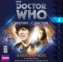 Doctor Who - Destiny of the Doctor: Babblesphere - Big Finish Productions