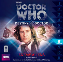 Doctor Who - Destiny of the Doctor: Enemy Aliens - Big Finish Productions