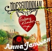 Ödesgudinnan på Salong d'Amour - Anna Jansson