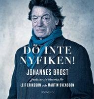 Dö inte nyfiken! - Martin Svensson, Leif Eriksson