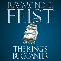 The King's Buccaneer - Raymond E. Feist