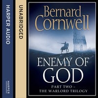 Enemy of God - Bernard Cornwell