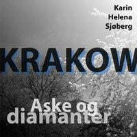 Krakow - Aske og diamanter - Karin Helena Sjøberg