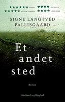Et andet sted - Signe Langtved Pallisgaard