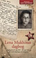 Lena Mukhinas dagbog - Lena Mukhina