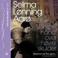 Venstre hånd over høyre skulder - Selma Lønning Aarø
