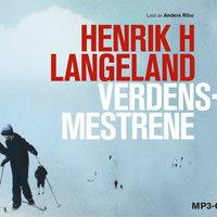 Verdensmestrene - Henrik H. Langeland