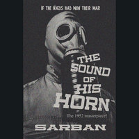The Sound of His Horn - John William Wall