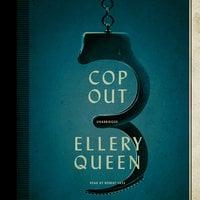 Cop Out - Ellery Queen
