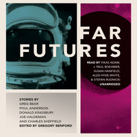Far Futures - Charles Sheffield,Poul Anderson,Greg Bear,Donald Kingsbury,Joe Haldeman