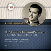 The Adventures of Sam Spade, Detective, Vol. 1 - Hollywood 360