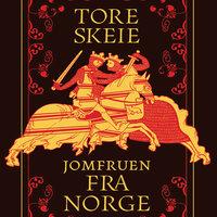 Jomfruen fra Norge - Tore Skeie