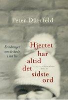 Hjertet har altid det sidste ord - Peter Dürrfeld