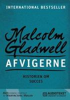 Afvigerne - Historien om succes - Malcolm Gladwell