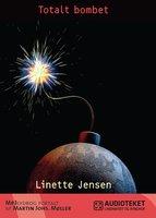 Totalt bombet - Linette Jensen