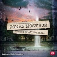 Himlen är alltid högre - Jonas Moström
