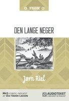 Den lange neger - Jørn Riel