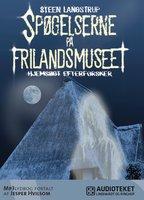 Spøgelserne på Frilandsmuseet - Steen Langstrup