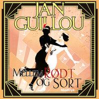 Mellem rødt og sort - Jan Guillou