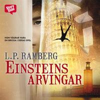 Einsteins arvingar - L.P. Ramberg