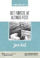 Det første af altings fest - Jørn Riel
