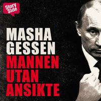 Mannen utan ansikte - Masha Gessen