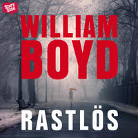 Rastlös - William Boyd