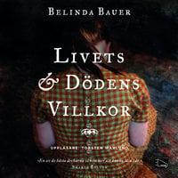 Livets och dödens villkor - Belinda Bauer