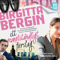 Ett oemotståndligt förslag - Birgitta Bergin