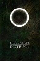 Digte 2014 - Theis Ørntoft