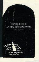 Anden person ental - Daniel Dencik
