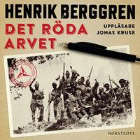 Det röda arvet - Henrik Berggren