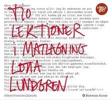 Tio lektioner i matlagning - Lotta Lundgren